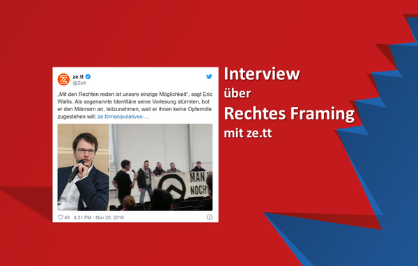 Manipulatives Framing von Rechts - Interview bei ze.tt